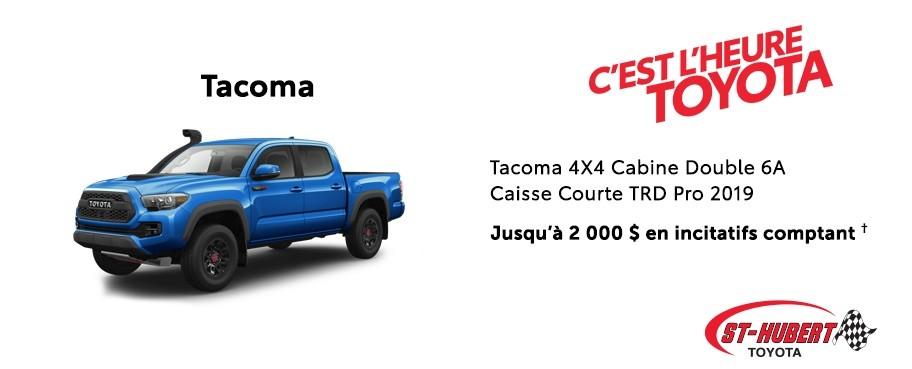 St-Hubert Toyota Heure Toyota Tacoma 4x4 Cabine Double Caisse Courte TRD Pro 2019 Novembre 2019