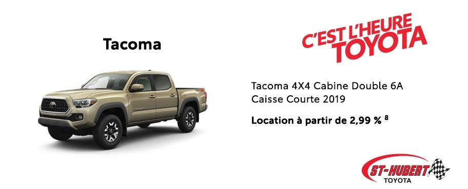 St-Hubert Toyota Heure Toyota Tacoma 4x4 Cabine Double Caisse Courte 2019 Janvier 2020