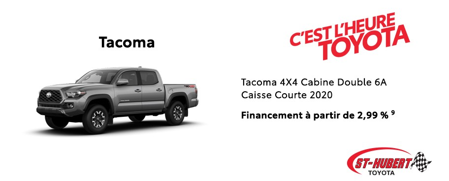 St-Hubert Toyota Heure Toyota Tacoma 4x4 Cabine Double Caisse Courte 2020 Janvier 2020