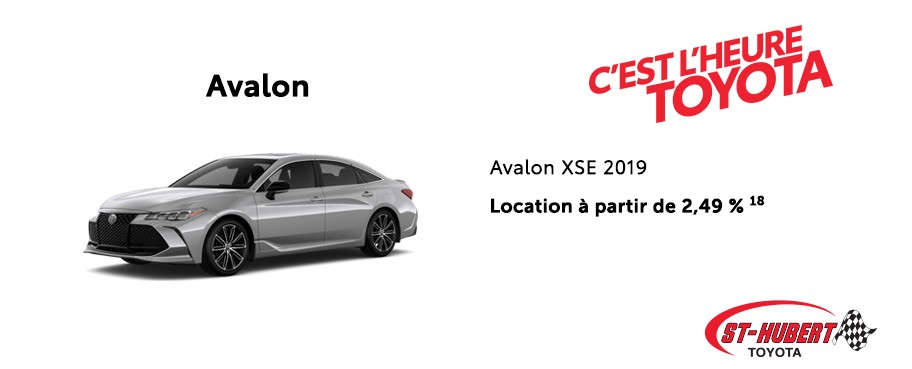St-Hubert Toyota Heure Toyota Avalon XSE 2019 Mars 2020