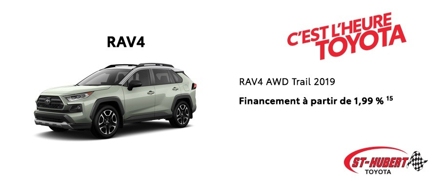 St-Hubert Toyota Heure Toyota RAV4 AWD Trail 2019 Mars 2020