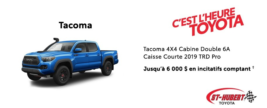 St-Hubert Toyota Heure Toyota Tacoma 4x4 Cabine Double Caisse Courte TRD Pro 2019 Mars 2020