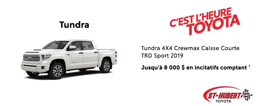 St-Hubert Toyota Heure Toyota Tundra 4x4 Crewmax SB TRD Sport 2019 Mars 2020