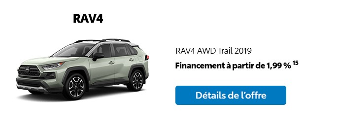 St-Hubert Toyota Promotion Mars 2020 RAV4 AWD Trail 2019
