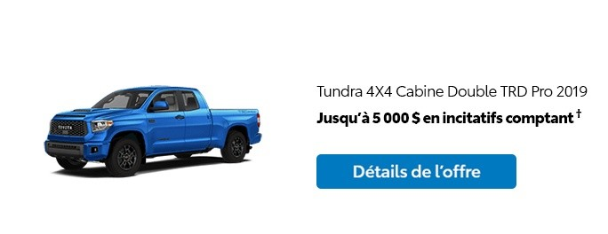 St-Hubert Toyota Promotion Mars 2020 Tundra 4x4 DoubleCab TRD Pro 2019