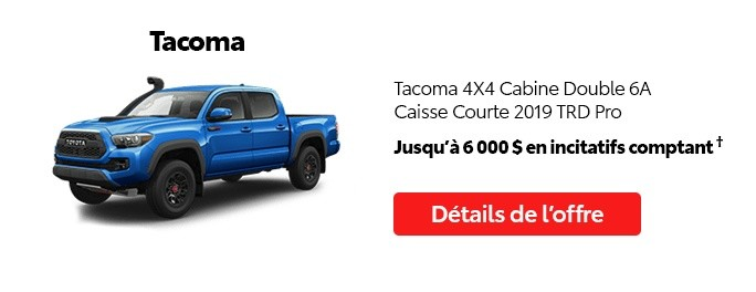 St-Hubert Toyota Promotion Mai 2020 Tacoma 4x4 DoubleCab SB 2019 TRD Pro