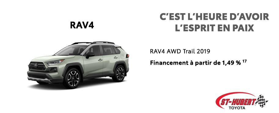 St-Hubert Toyota C'est l'heure d'avoir l'esprit en paix RAV4 AWD Trail 2019 Juin 2020