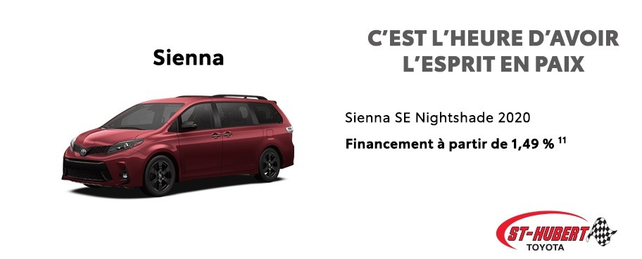 St-Hubert Toyota C'est l'heure d'avoir l'esprit en paix Sienna SE Nightshade 2020 Juillet 2020