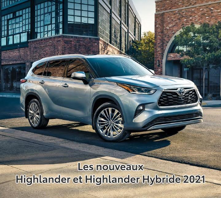 St-Hubert Toyota Les nouveaux Highlander et Highlander Hybride 2021